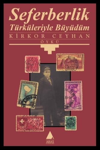 Seferberlik Türküleriyle Büyüdüm