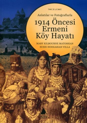 1914 Öncesi Ermeni Köy Hayatı