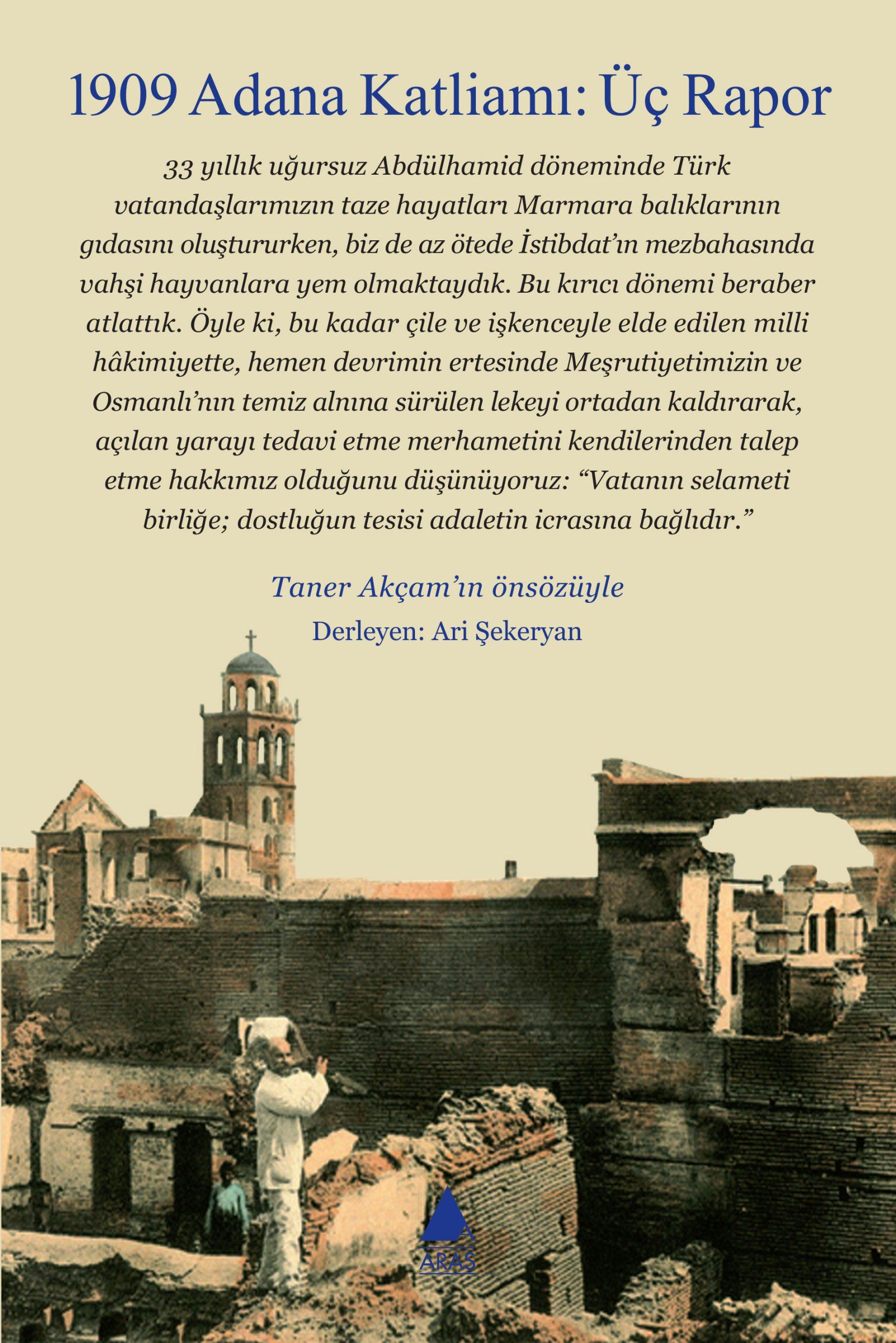 1909 Adana Katliamı: Üç Rapor