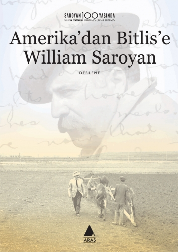 Amerika'dan Bitlis'e William Saroyan