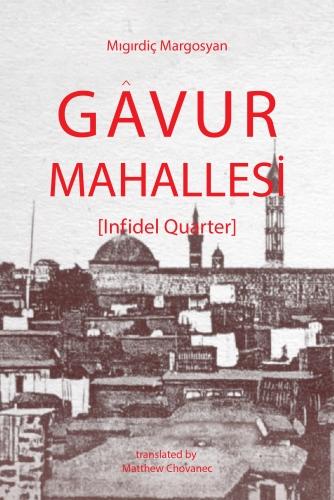 Gâvur Mahallesi (Infidel Quarter)