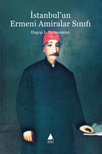 İstanbul'un Ermeni Amiralar Sınıfı