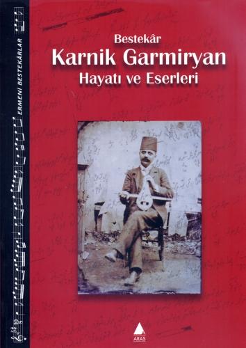 Bestekâr Karnik Garmiryan