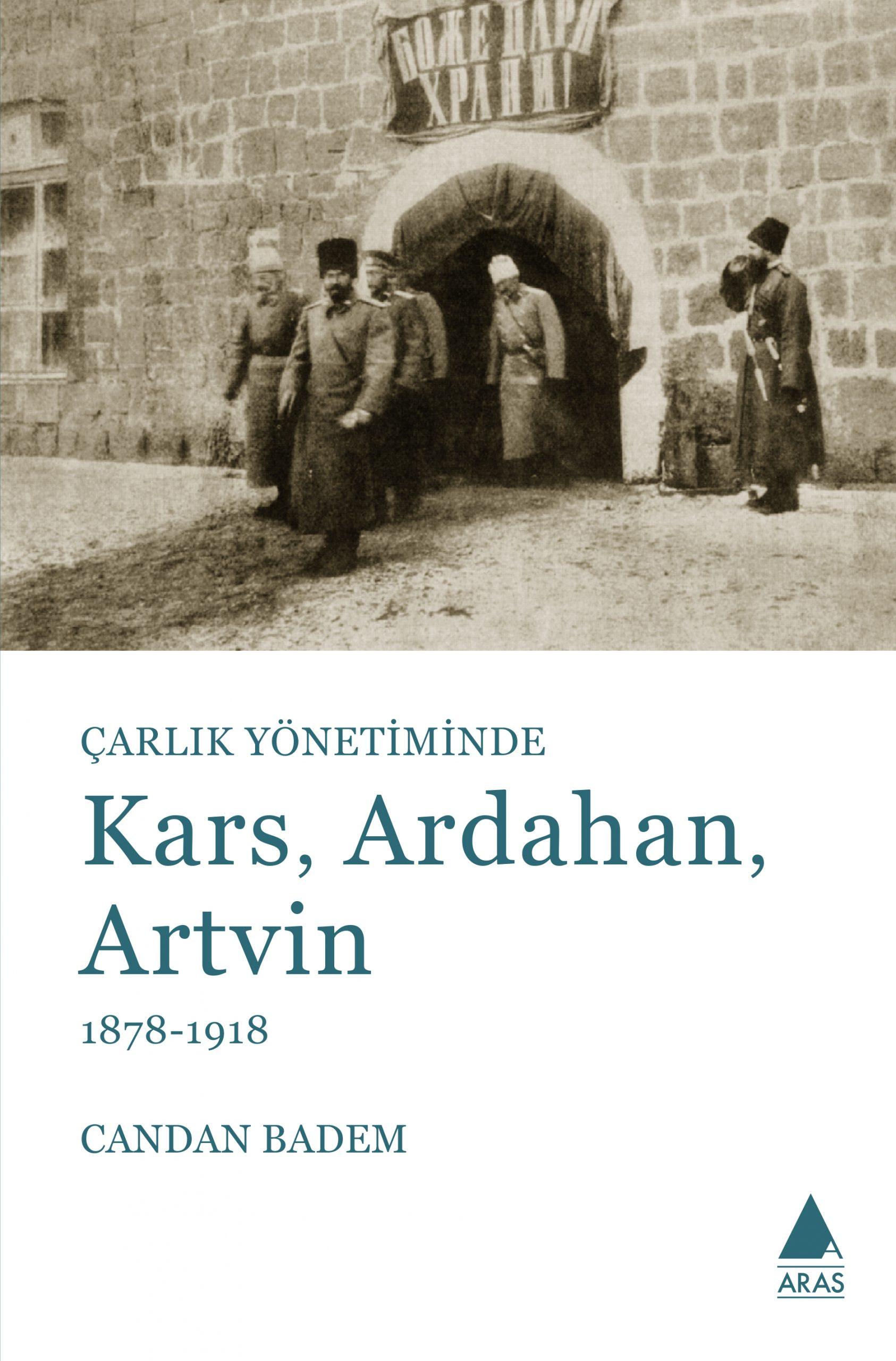 Çarlık Yönetiminde Kars, Ardahan, Artvin