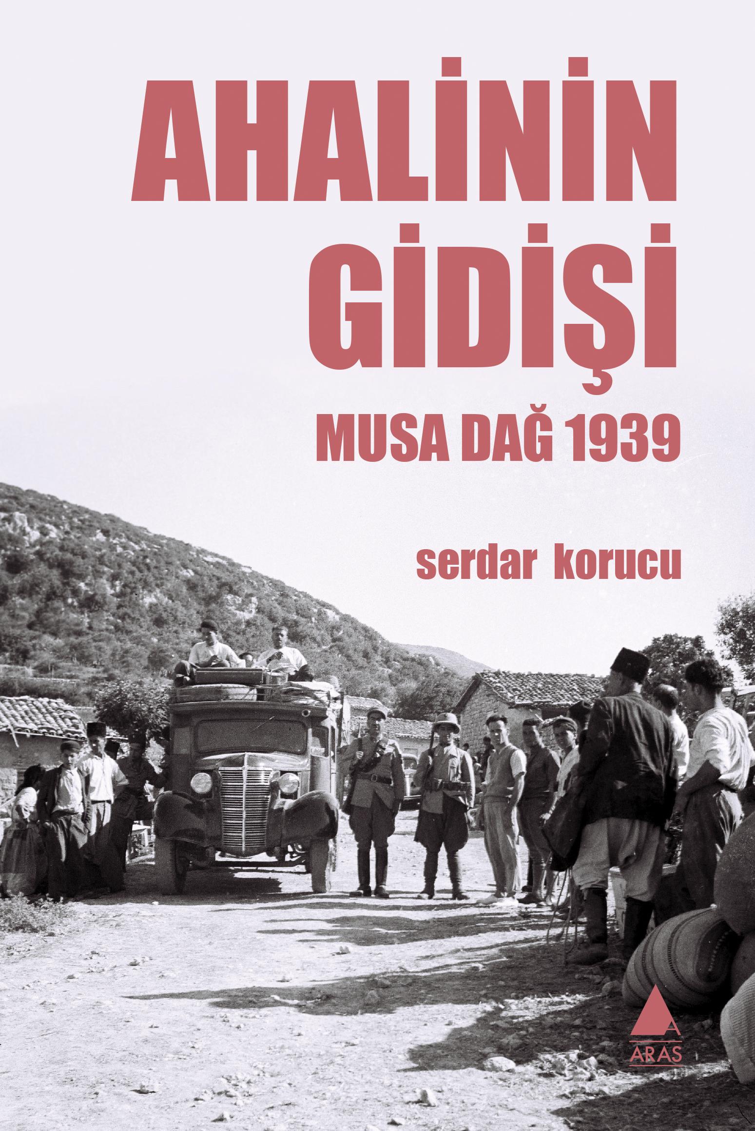 Ahalinin Gidişi: Musa Dağ 1939